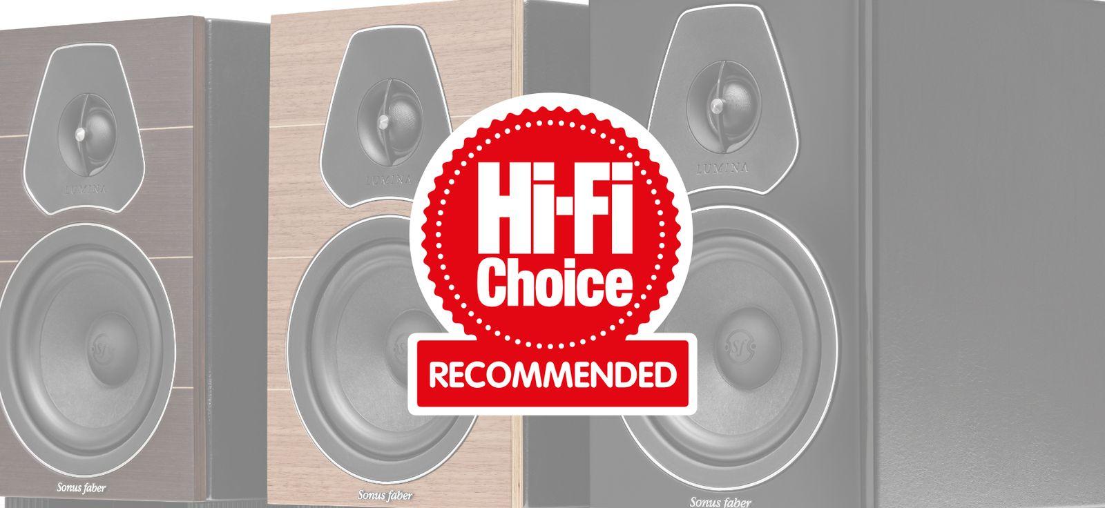 Hi-Fi Choice magazine gives a 'Recommended Award' to Sonus faber's NEW Lumina II speaker